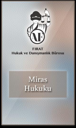 Miras Avukatı İstanbul Bakırköy