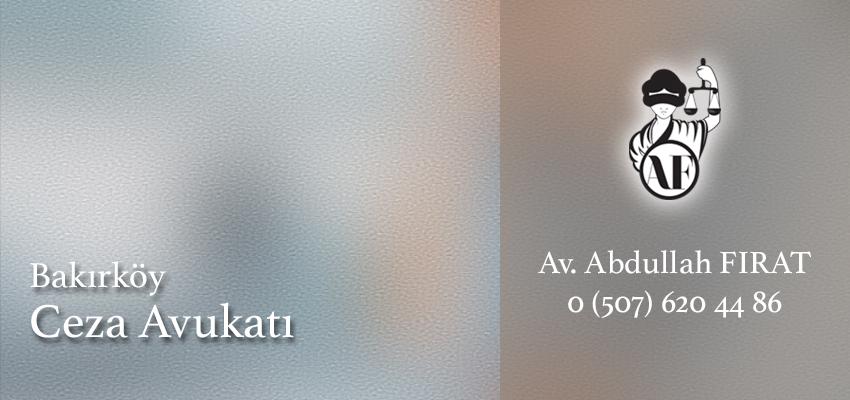 Bakırköy Ceza Avukatı