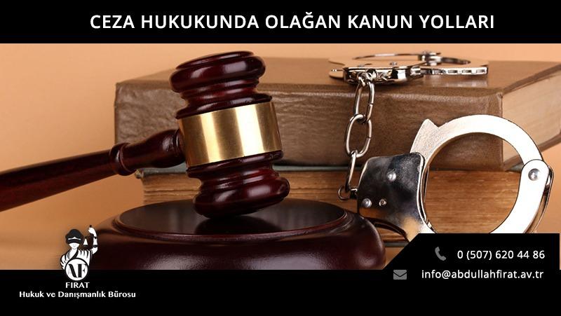Ceza Hukukunda Olağan Kanun Yolları